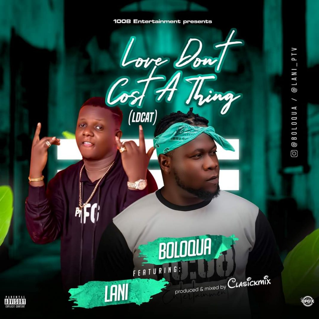 Love Don't cost a thing -Boloqua keyona ft lani 5ominds