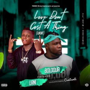 Love Don't cost a thing -Boloqua keyona ft lani 5ominds 5ominds